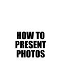 karl louis photography - how to present photos